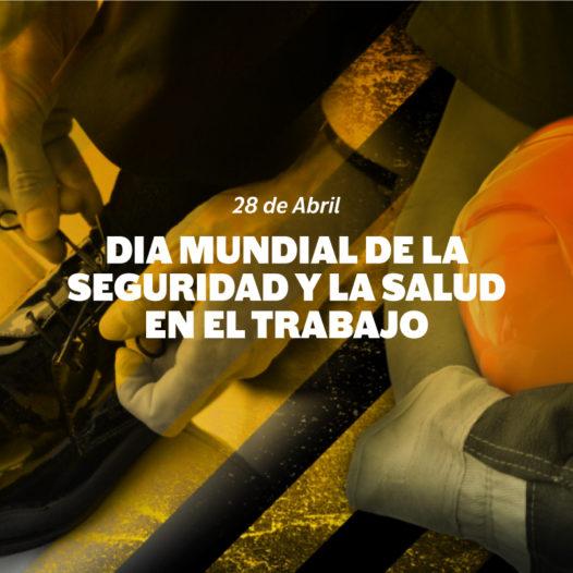 Día Internacional de la Seguridad y la Salud en el Trabajo